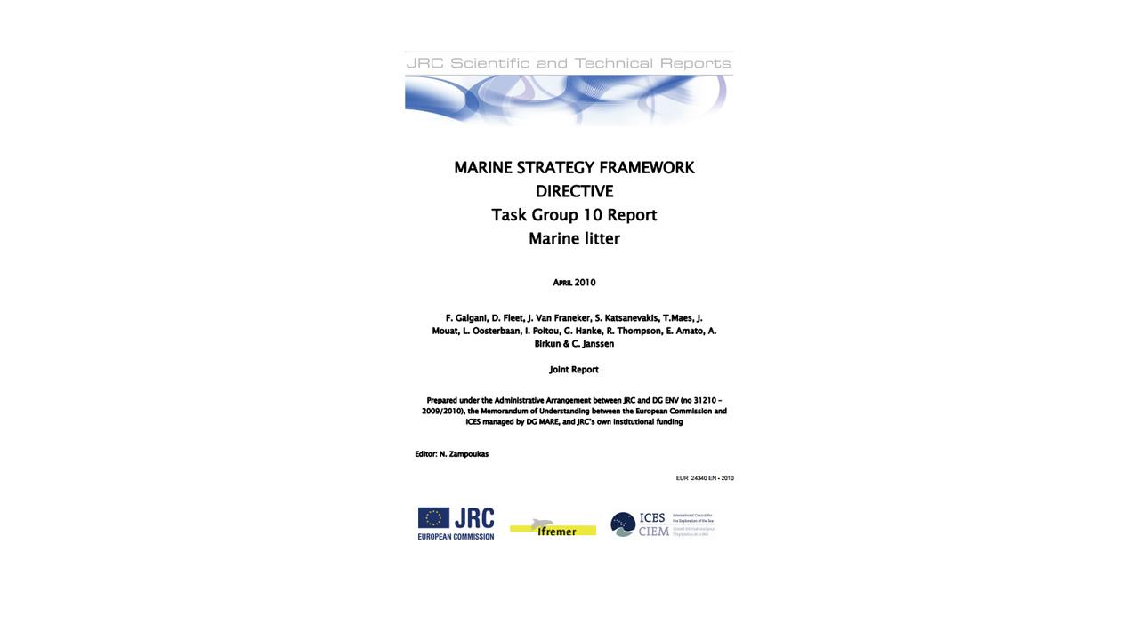 Marine strategy framework directive, Task Group 10 Report, Marine litter (2010)
