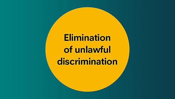 <p>Elimination of unlawful discrimination</p>