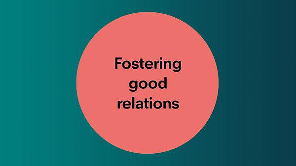 <p>Fostering good relations</p>