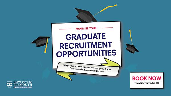 Plymouth Business School Graduate Recruitment Workshops