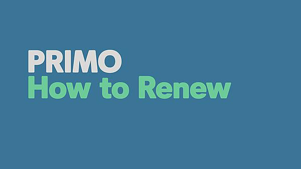 <p>Primo - how to renew</p>
