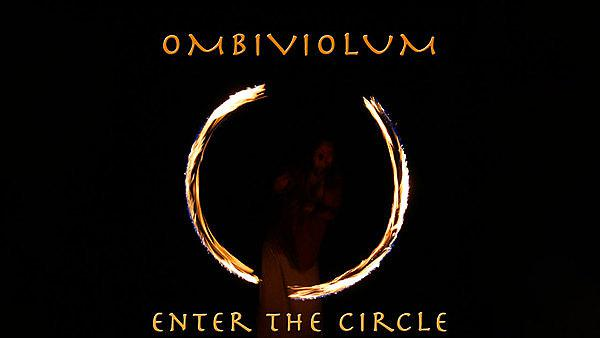 <p>Ombiviolum & Enter the Circle<br></p>