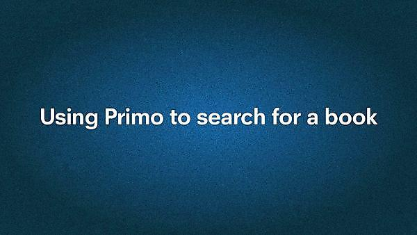<p>Using Primo to search for a book</p>
