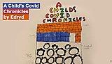 Edryd: A Child's Covid Chronicles