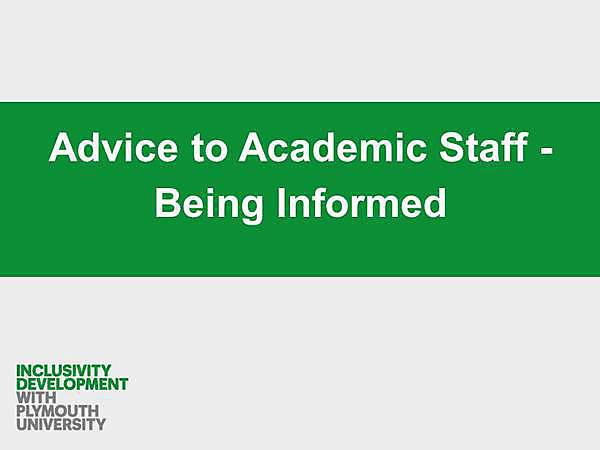 Advice to Academic Staff: Being Informed
